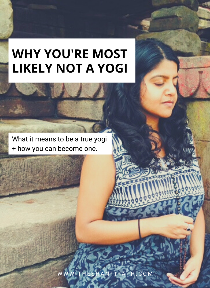 Why You're Most Likely Not A Yogi