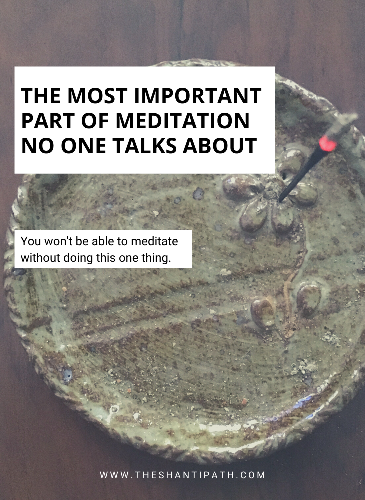 The Most Important Part of Meditation No One Talks About
