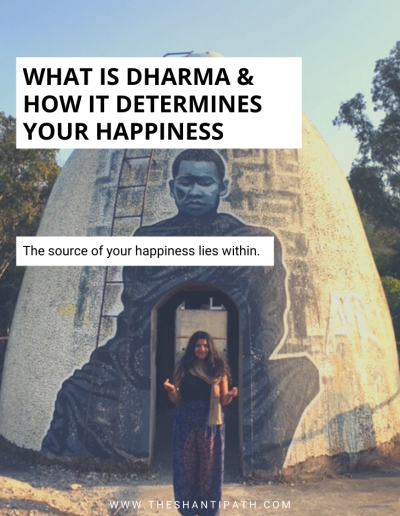 What Is Dharma & How It Determines Your Happiness