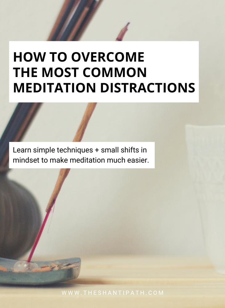 How To Overcome The Most Common Meditation Distractions