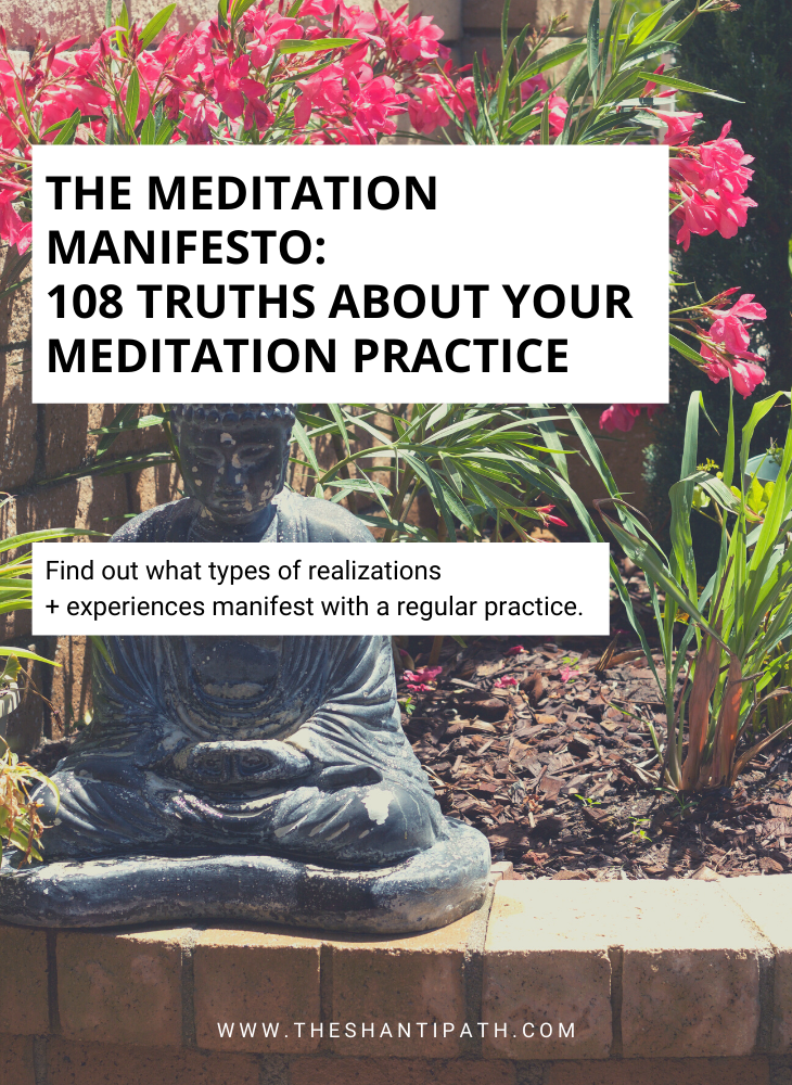 The Meditation Manifesto: 108 Truths About Your Meditation Practice