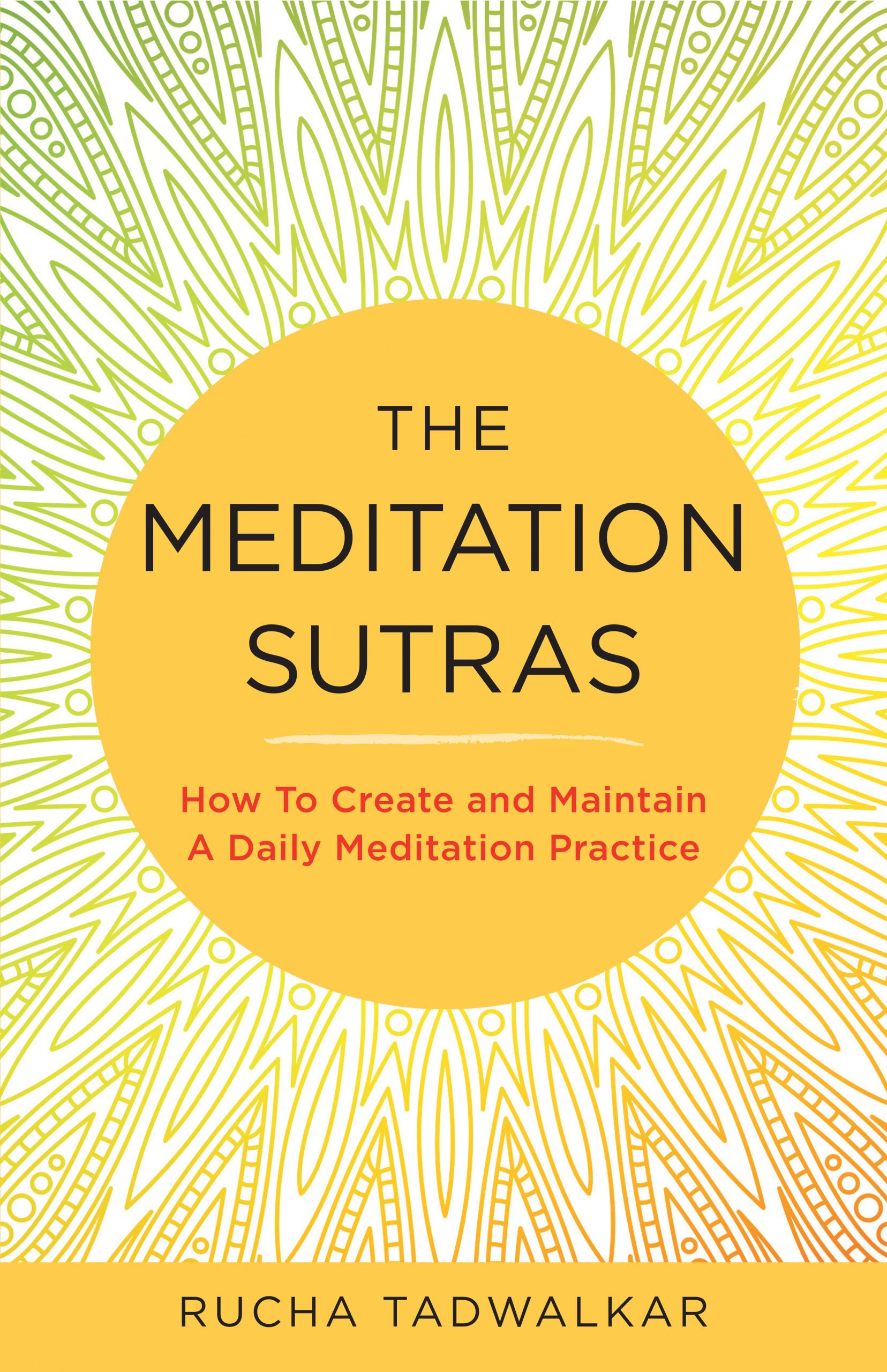 New Meditation Book! The Meditation Sutras by Rucha Tadwalkar